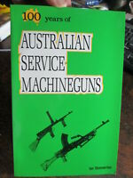Australian Service Machine Guns Ian Skennerton Military Gun Expert New Book
