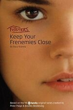 The Fosters: Keep Your Frenemies Close by Stacy Kravetz
