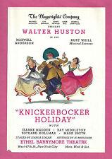 """Walter Huston """"KNICKERBOCKER HOLIDAY"""" Kurt Weill / Maxwell Anderson 1938 Flyer"""
