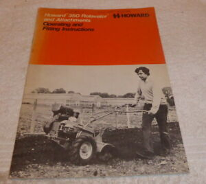 Vintage Howard Rotavator 350 Operating and fitting instructions dated Jan 1977