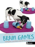 Brain Games Intelligenz- und Aktionsspiele für den Hund Claire Arrowsmith Buch