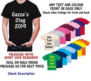 Personalised Custom Stag Hen TShirt Tee Shirt Any Text any Colour Front Or Back