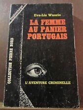 Eva-Lis Wuorio: la femme au panier portugais/ Collection Pierre Nord N°195