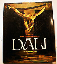 DALI/RAMON GOMEZ DE LA SERNA/ED FLAMMARION/1979/PORT LLIGAT/MAISON MUSEE