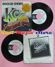 LP 45 7'' KC AND THE SUNSHINE BAND Boogie shoes I get lifted 1975 no cd mc dvd