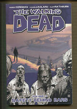 The Walking Dead Volume #3 - Safety Behind Bars - TPB 2010 (Grade NM) WH