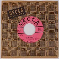 BILL HALEY & THE COMETS: Miss You DECCA Rockabilly Rock 45 PROMO NM-