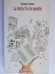 La testa fra le nuvoleTamaro SusannaParaviabambini ragazzi scuola leggere208