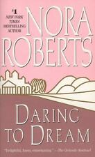 Dream Trilogy: Daring to Dream 1 by Nora Roberts (2006,...