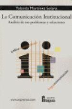 Comunicacion instituacional:analisis problemas y soluciones