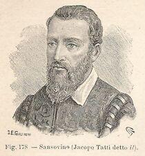 B2327 Jacopo Tatti detto il Sansovino - Incisione antica del 1930 - Engraving