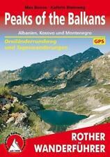 Peaks of the Balkan. Albanien, Kosovo und Montenegro von Max Bosse (2016)