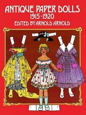 Antique Paper Dolls, 1915-1920 by Arnold Arnold