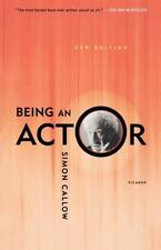 Being An Actor: By Simon Callow
