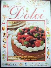 1990 RIVISTA DI CUCINA 'DOLCI' ANNO 1 - NUMERO 1