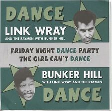 LINK WRAY RAYMEN / BUNKER HILL Friday Night Dance 7 norton mummies gories sonics