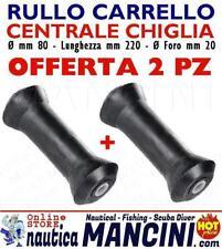 2 RULLI CENTRALI REGGICHIGLIA 220X80MM RICAMBIO CARRELLO BARCA RULLO TRASPORTO