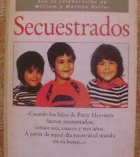Secuestrados/ Patsy Heymans/ Círculo de Lectores/ 1996/ William y Marilyn Hoffer