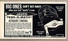 1959 Print Ad Jauco Tens-O-Matic Clutch for Fishing Reels Clayton,MO