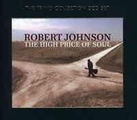 Robert Johnson - The High Price Of Soul [CD]