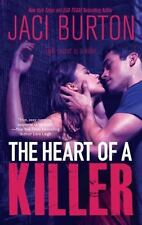 The Heart of a Killer by Jaci Burton (2011, Paperback) 1st Edtion **NEW** BCA60