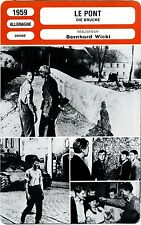 Fiche Cinéma. Movie Card. Le pont / Die brucke (Allemagne) Bernhard Wicki 1959