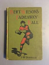 Bert Wilsons Fadeaway Ball J. W. Duffield 1924 Book Inscription