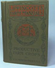 Lippincotts Farm Manuals 1918 Productive Farm Crops E.G Montgomery Fast n Free
