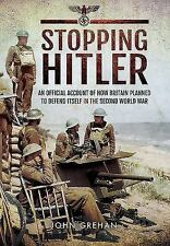 Stopping Hitler: An Official Account of How Britain Planned to Defend Itself in