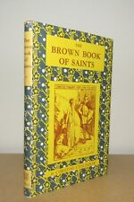 Christine Chaundler - The Brown Book of Saints - 1st/1st