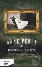 Defensa o Traicion (Negra Zeta) (Spanish Edition) by Anne Perry