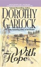 Heart: With Hope 2 by Dorothy Garlock (1998, Paperback, Reprint)