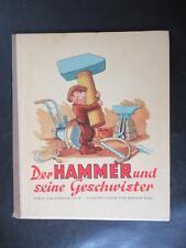 Der Hammer und seine Geschwister-DDR Kinderbuch 1950er Jahre