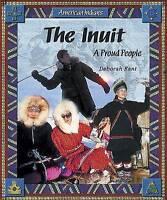 NEW The Inuit: A Proud People (American Indians (Enslow)) by Deborah Kent