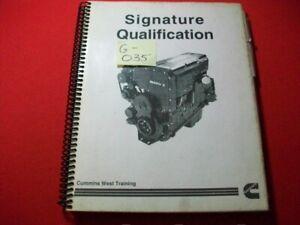 CUMMINS TECHNICIAN TRAINING WORKBOOK SIGNATURE ENGINE QUALIFICATION MANUAL VGC