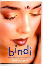 Bindi, create over 30 body-jewel designs, Beth Margetts, ISBN 1858686946