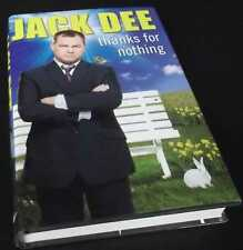 Jack Dee: Thanks For Nothing. Hardcover.    Doubleday, 2009.