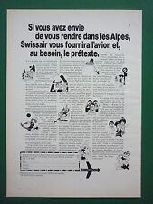 11/1973 PUB COMPAGNIE SWISSAIR AIRLINE SUISSE TOURISME ALPES ORIGINAL FRENCH AD