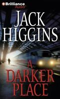 A Darker Place (Sean Dillon Series) by Higgins, Jack in Used - Very Good
