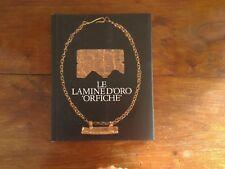 Pugliese Carratelli - Le lamine d'oro orfiche - Scheiwiller - Prima ed. 1993