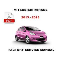 2013 2014 2015 MITSUBISHI MIRAGE OEM FACTORY SERVICE REPAIR WORKSHOP FSM MANUAL