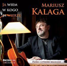Mariusz Kalaga - Ja wiem w kogo ja wierze (CD) 2014 NEW