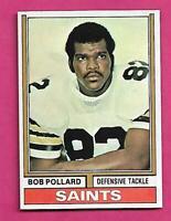 1974 TOPPS # 442 SAINTS BOB POLLARD  NRMT-MT ROOKIE  CARD (INV# C4710)