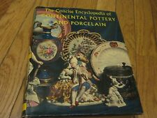 1960 Concise Encyclopedia Continental Pottery & Porcelain book Reginald Haggar