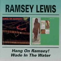 RAMSEY LEWIS - HANG ON RAMSEY/WADE IN THE WATER  CD NEW!
