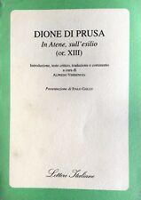 DIONE DI PRUSA IN ATENE, SULL'ESILIO (OR. XIII) A CURA ALFREDO VERRENGIA GUIDA