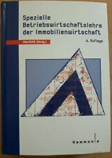 Spezielle Betriebswirtschaftslehre der Immobilienwirtschaft 4. Auflage 2002
