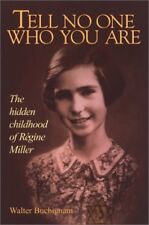 Tell No One Who You Are: The Hidden Childhood of R