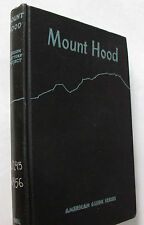 WPA Mount Hood Oregon Cascade Mountains Illus. History Trails Nature Peaks 1940