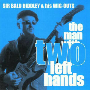 SIR BALD DIDDLEY The Man With Two Left Hands CD - NEW Superb SURF INTRUMENTAL